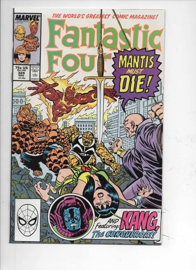 FANTASTIC FOUR #324 NM- Kang Mantis, 1961 1989 Marvel, more FF in store
