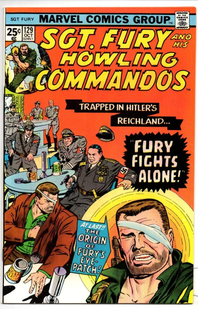 SGT FURY #129, VF/NM, Howling Commandos, WWII,  Dick Ayers, Germans, 1963 1975, Eye Patch