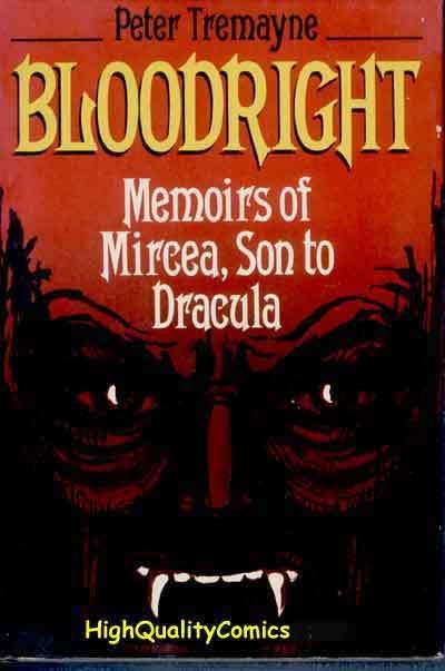 BLOODRIGHT MIRCEA, FN/FN, Son of Dracula, hc/dj, 1st, Tremayne,more HC in store