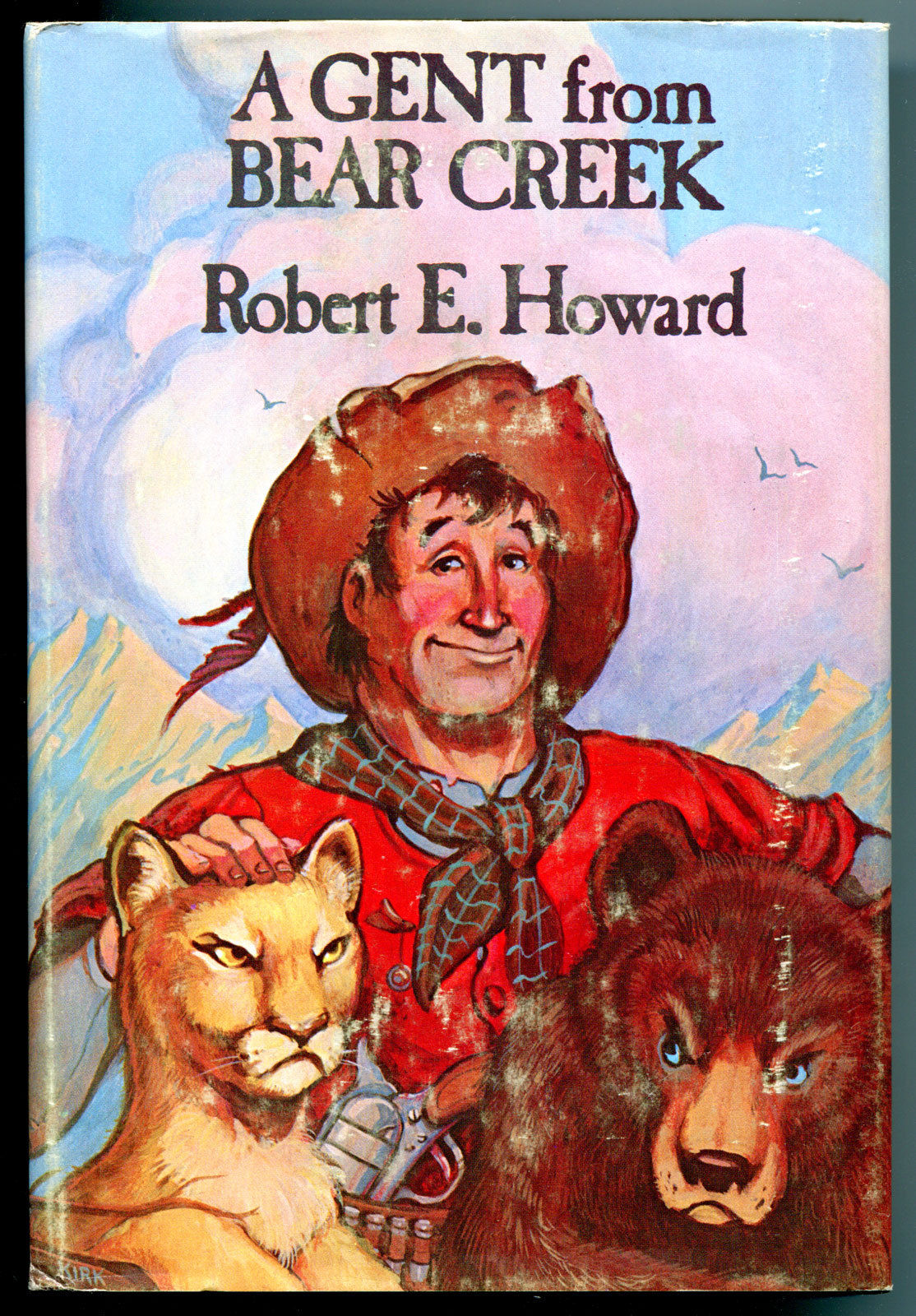 A GENT from BEAR CREEK, HC/DJ, Robert E Howard, 1st, 1975, FN/VG, more in store