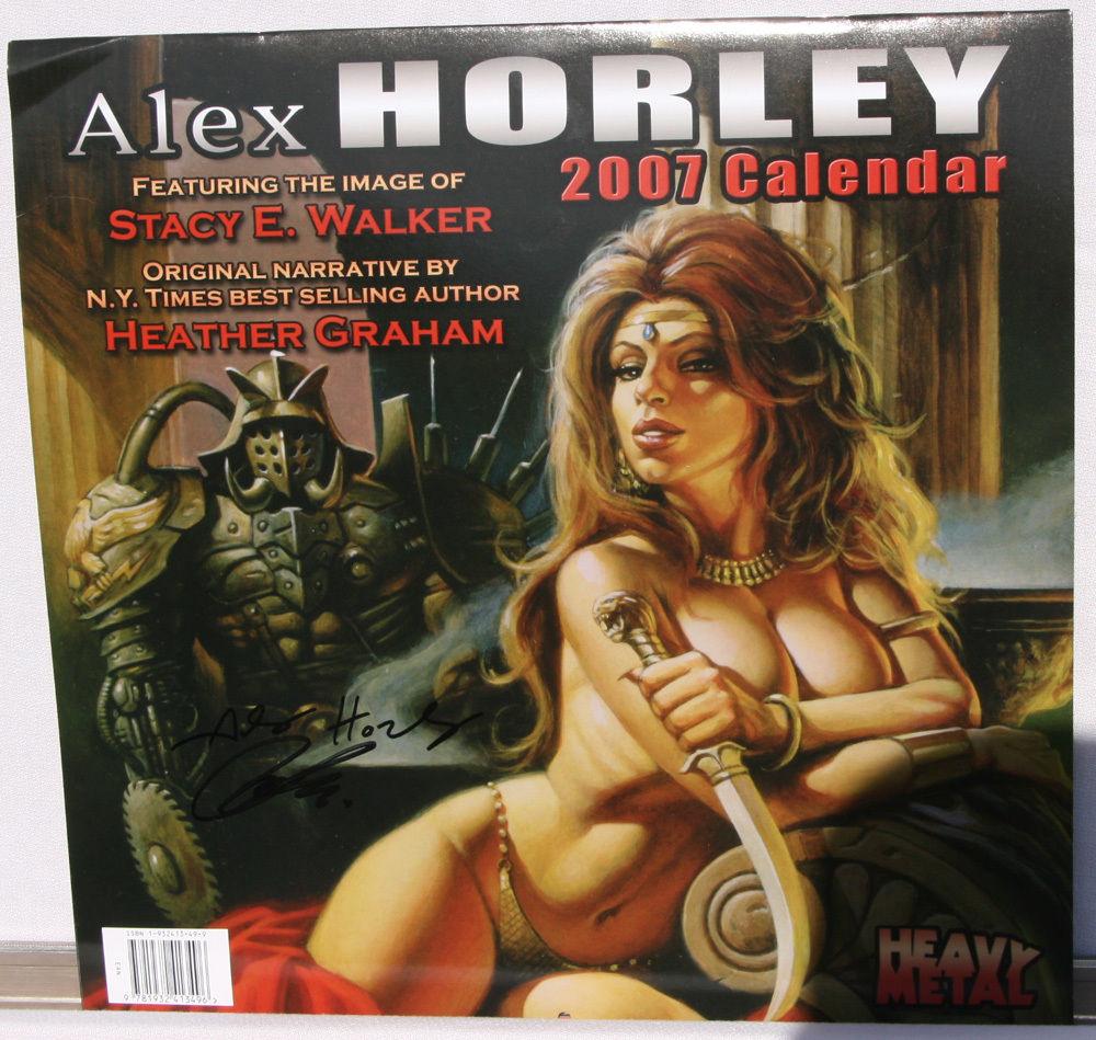 ALEX HORLEY 2007 Calendar, Signed by Stacy Walker and Horley, Heavy Metal,unused