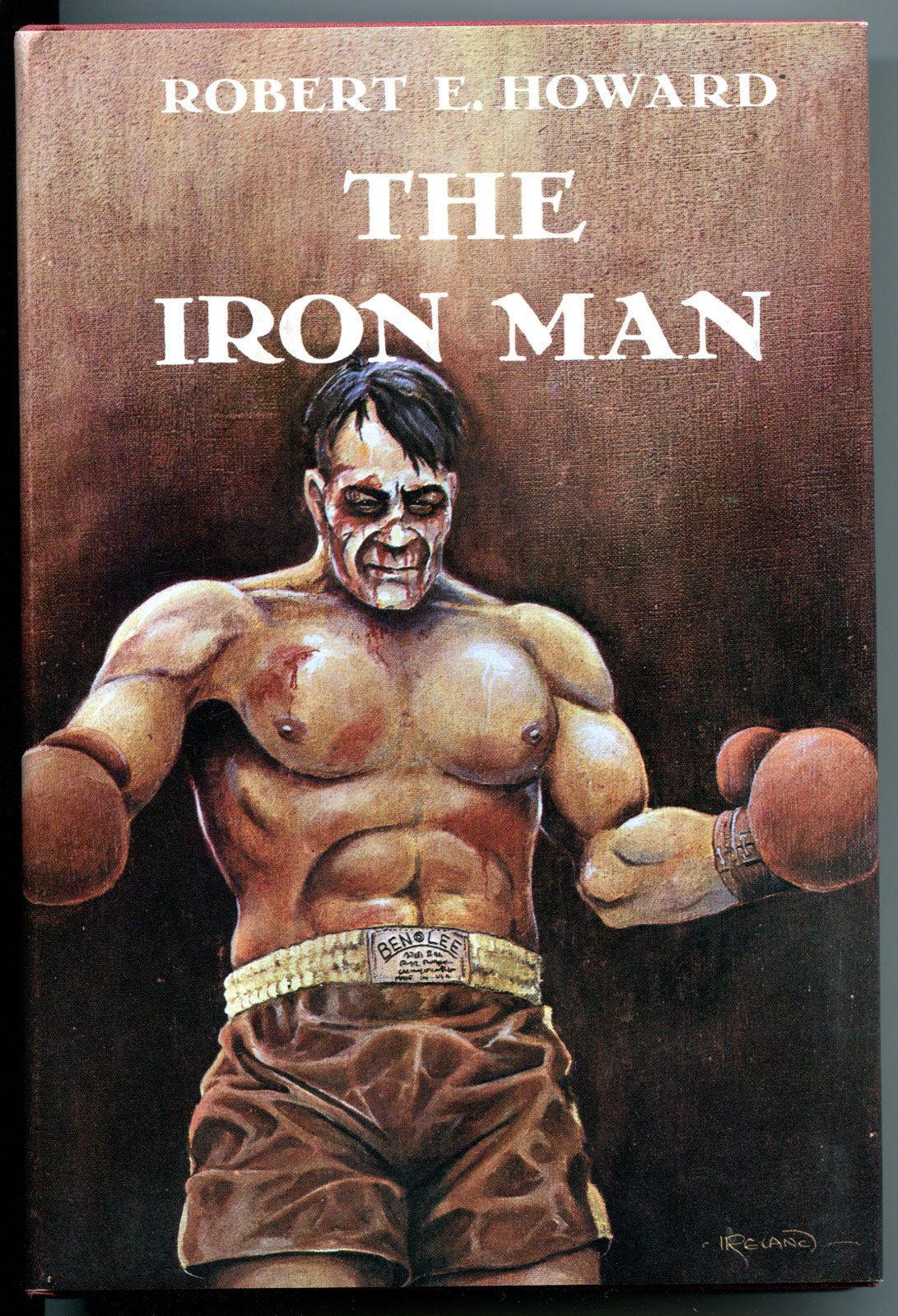 THE IRON MAN, HC/DJ, Robert E Howard, 1st, 1976, FN/FN-, more in store