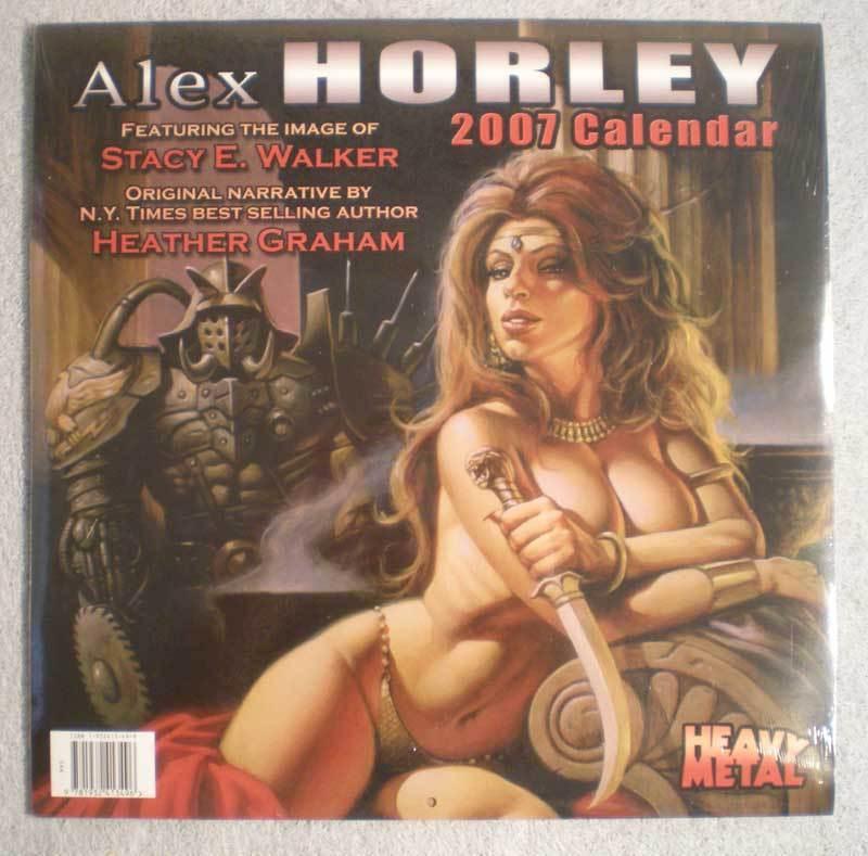 ALEX HORLEY 2007 Calendar, Stacy Walker, Sealed / New / unused, Heavy Metal