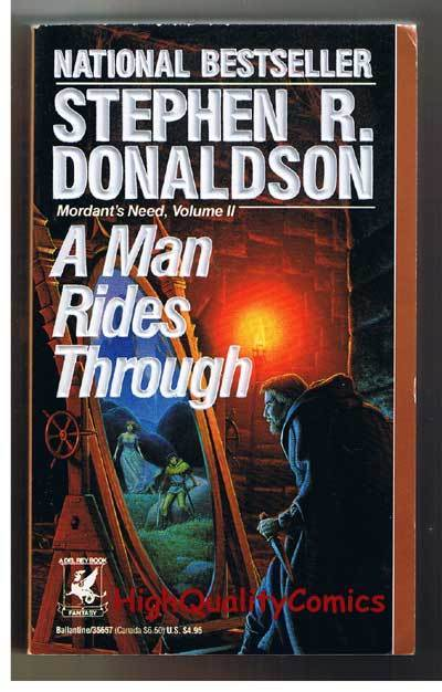 A MAN RIDES THROUGH pb, FN-, Stephen Donaldson, 1988, 1st, more pb's in store