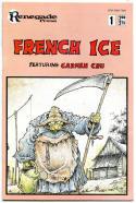 FRENCH ICE #1 2 3 4, VF/NM, Carmen Cru, , 1987, Lelong, Renegade Press,Indy, 1-4